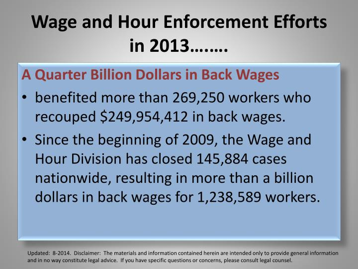 Wage and Hour Enforcement Efforts in 2013….….