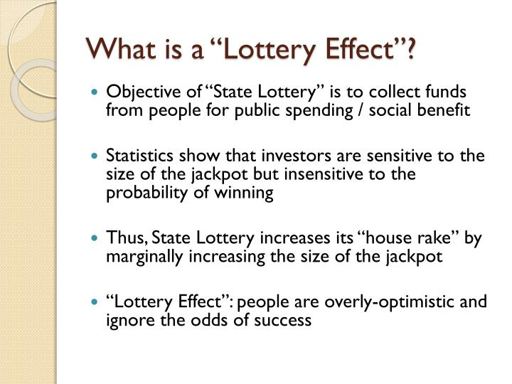 "What is a ""Lottery Effect""?"