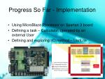 progress so far implementation