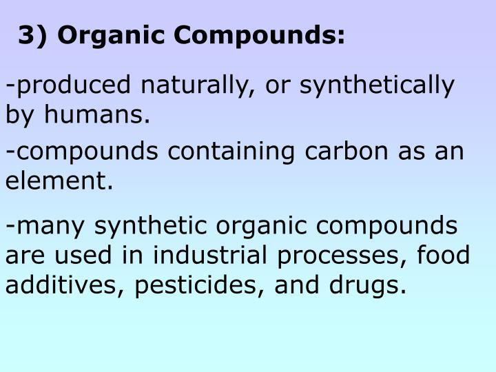 3) Organic Compounds: