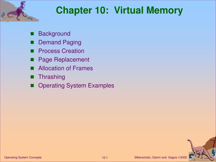 Chapter 10 virtual memory