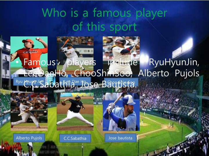 Who is a famous player
