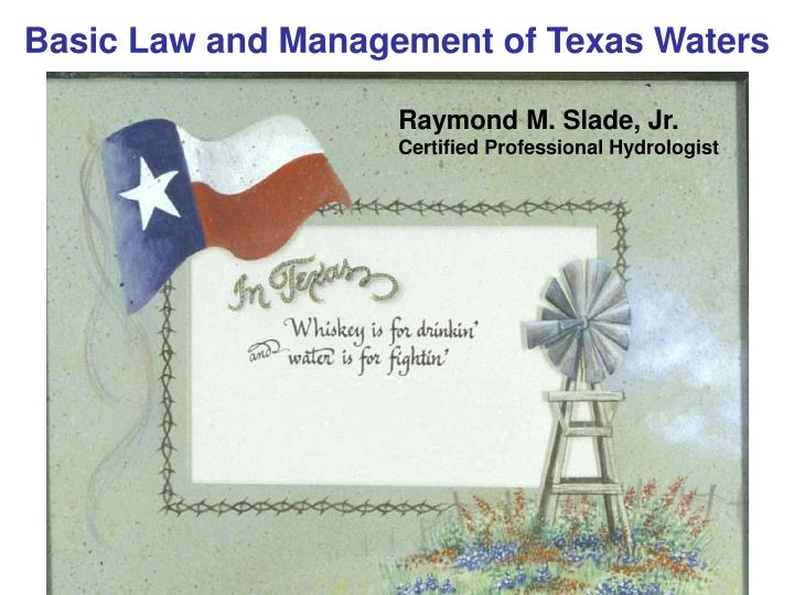Basic law and management of texas waters