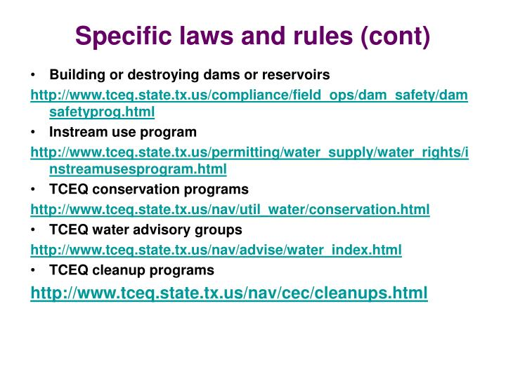 Specific laws and rules (cont)