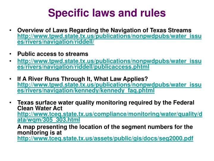 Specific laws and rules