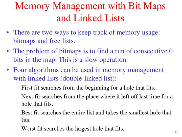 Memory Management with Bit Maps and Linked Lists