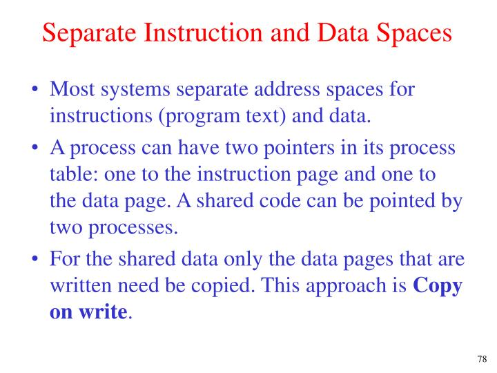 Separate Instruction and Data Spaces