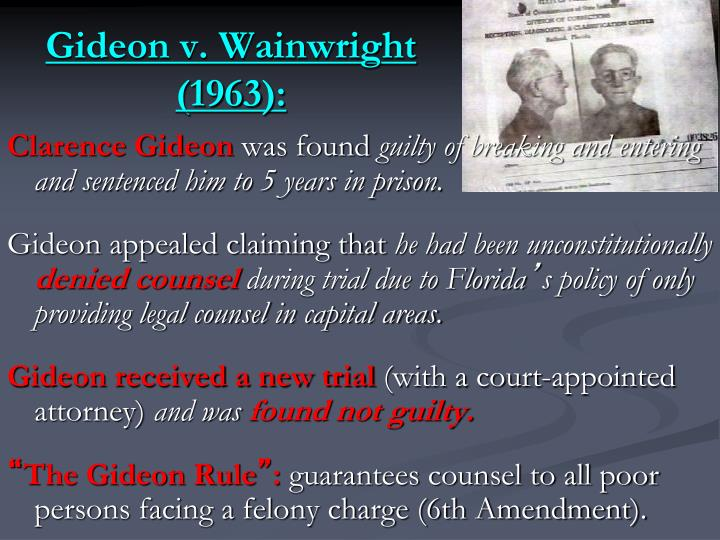 Gideon v. Wainwright (1963):