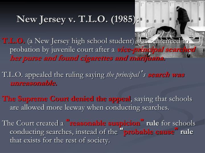 New Jersey v. T.L.O. (1985):