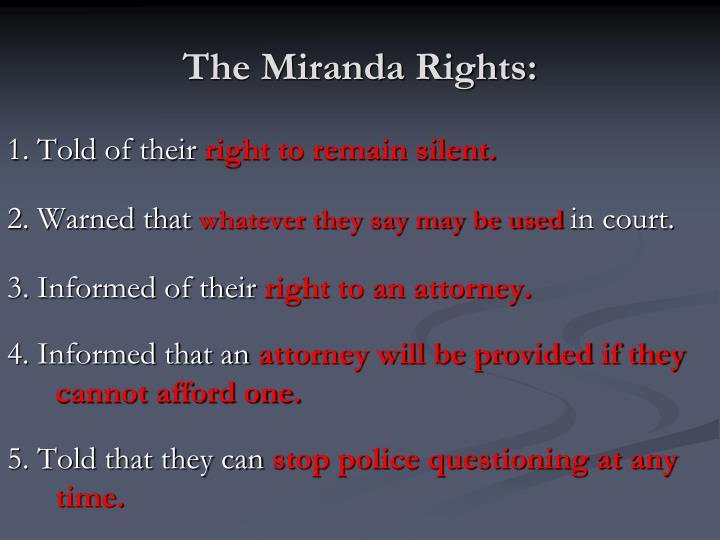 The Miranda Rights: