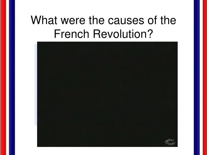 What were the causes of the french revolution