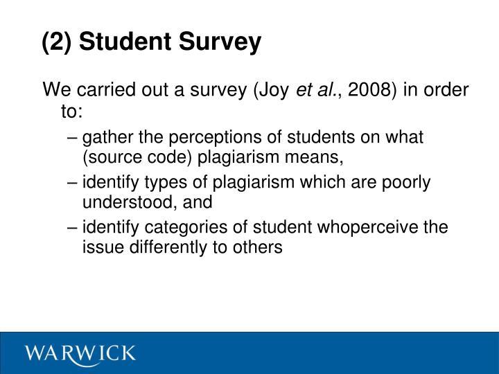(2) Student Survey