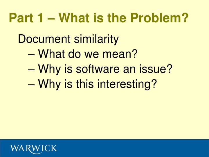 Part 1 what is the problem