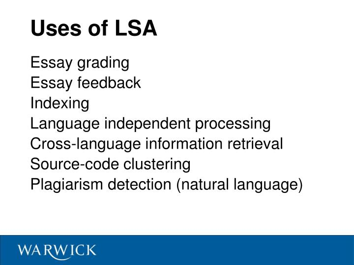 Uses of LSA