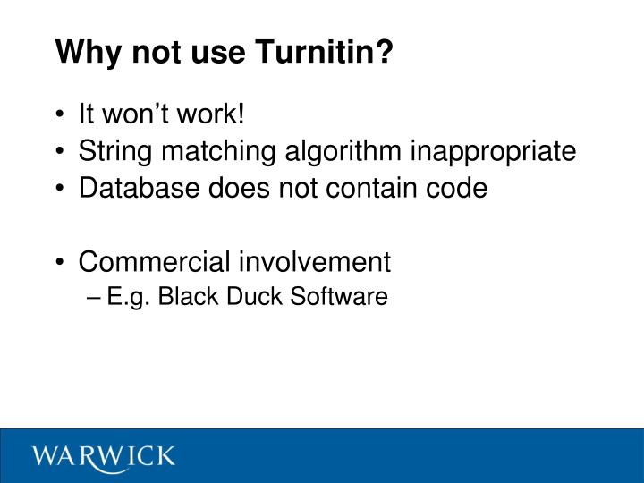 Why not use Turnitin?