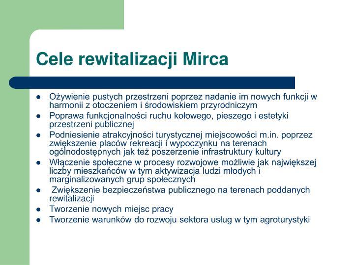 Cele rewitalizacji Mirca