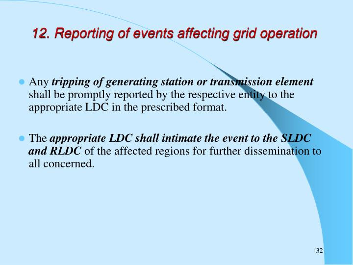 12. Reporting of events affecting grid operation