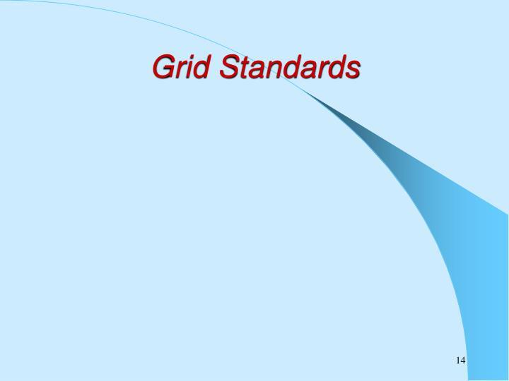 Grid Standards