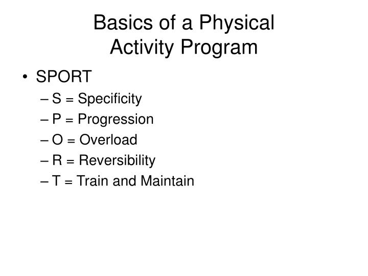Basics of a Physical