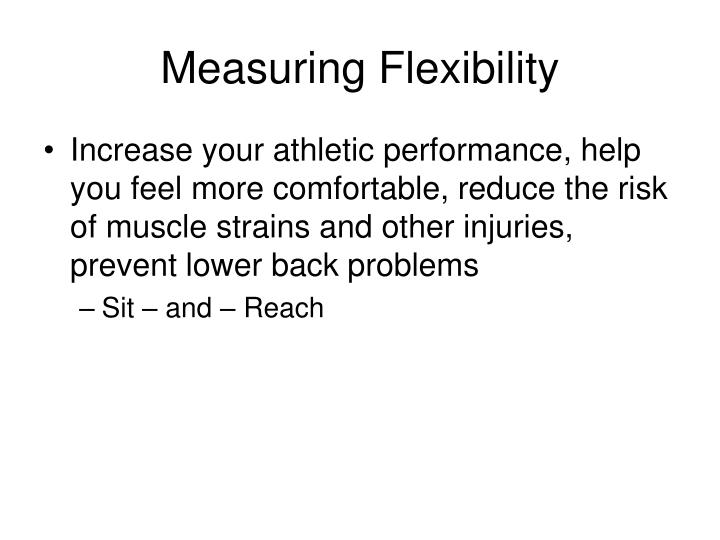 Measuring Flexibility