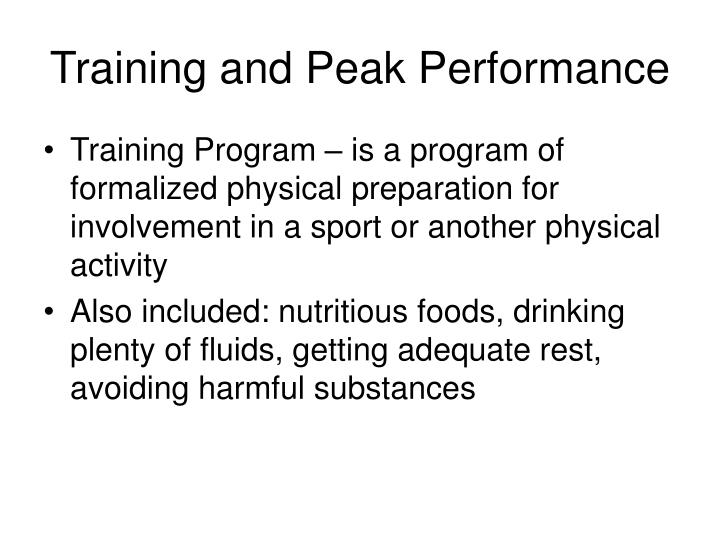 Training and Peak Performance