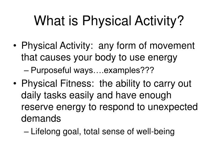 What is physical activity