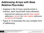addressing arrays with base relative plus index