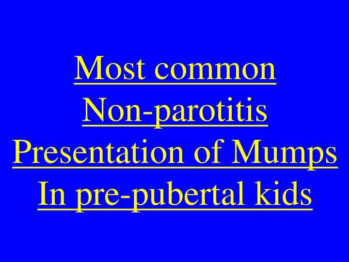 Most common