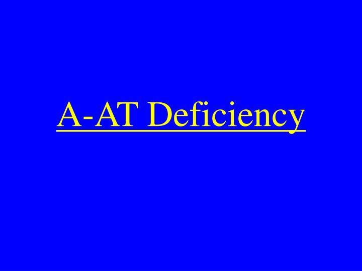 A-AT Deficiency