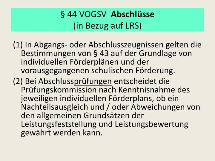 § 44 VOGSV