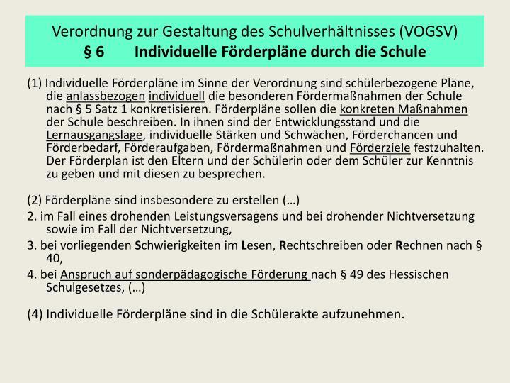Verordnung zur Gestaltung des Schulverhältnisses (VOGSV)