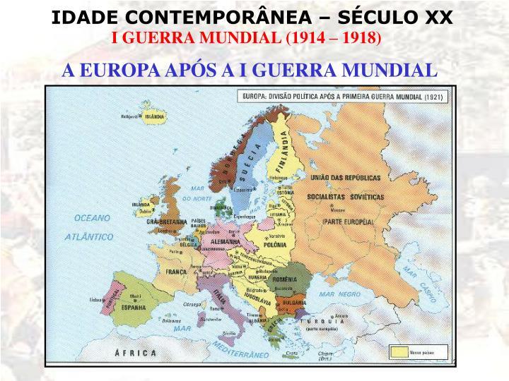 A EUROPA APÓS A I GUERRA MUNDIAL