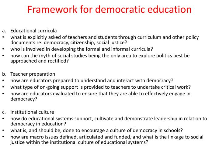 Framework for democratic education