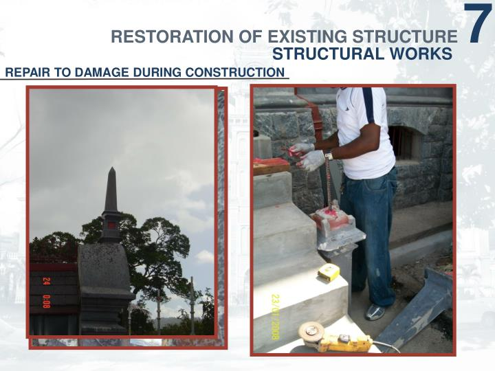 RESTORATION OF EXISTING STRUCTURE