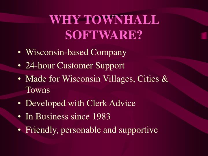 Why townhall software