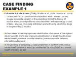 case finding example 1