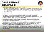 case finding example 2