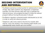 second intervention and referral