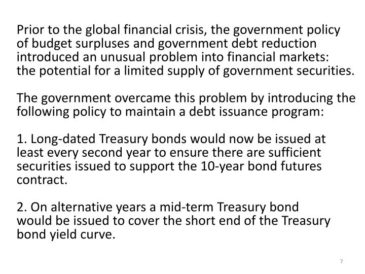 Prior to the global financial crisis, the government policy