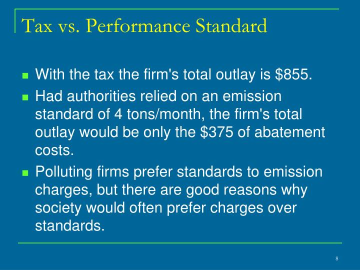 Tax vs. Performance Standard
