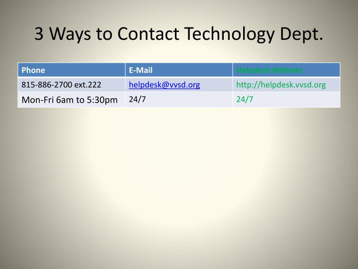 3 Ways to Contact Technology Dept.