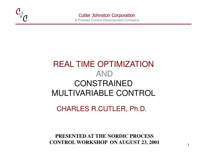 real time optimization and constrained multivariable control n.