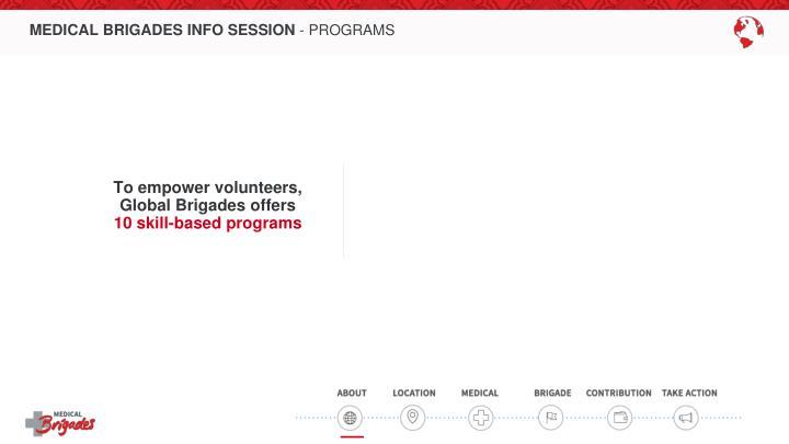 Medical brigades info session programs