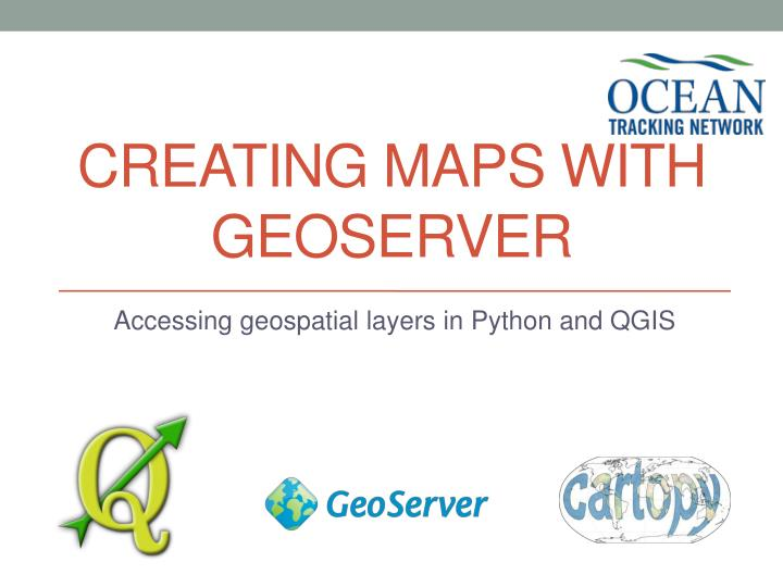 PPT - Creating Maps with Geoserver PowerPoint Presentation - ID:6031156