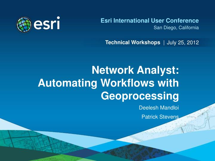 network analyst automating workflows with geoprocessing n.