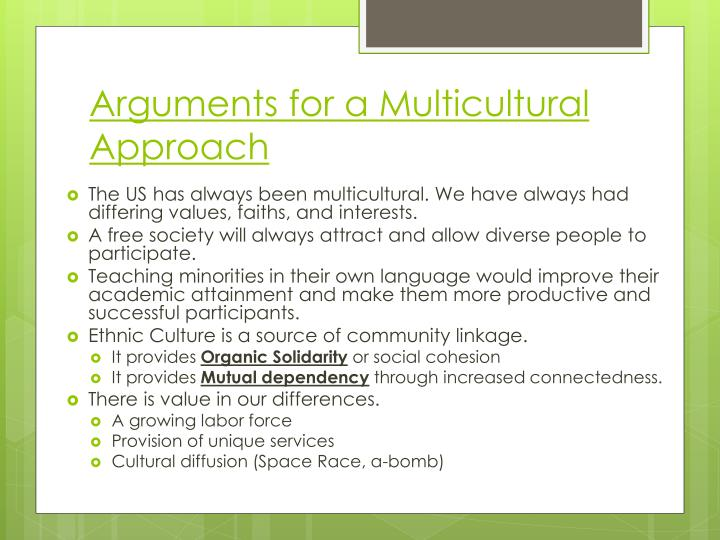 Arguments for a Multicultural Approach