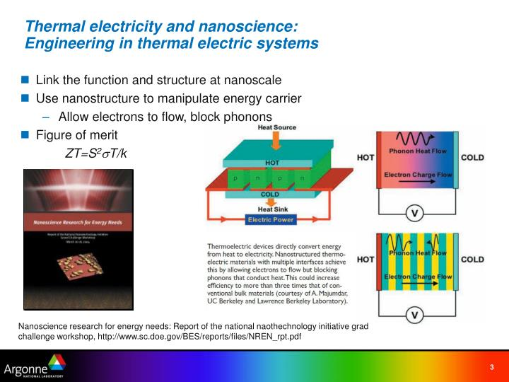Thermal electricity and nanoscience engineering in thermal electric systems