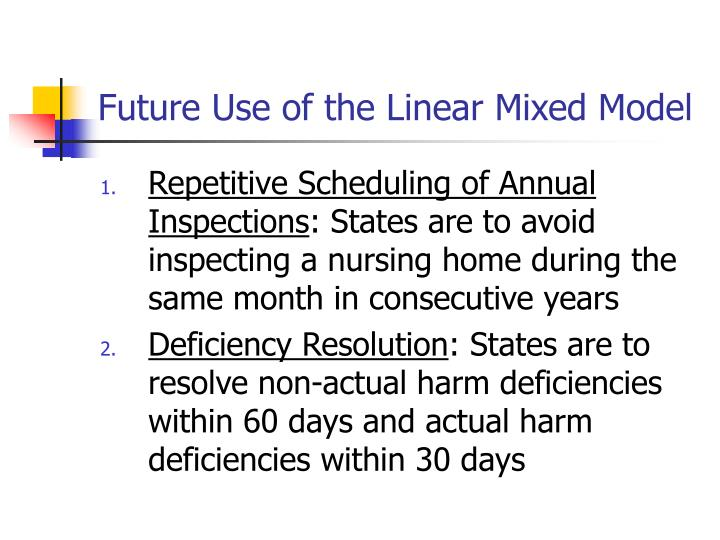 Future Use of the Linear Mixed Model