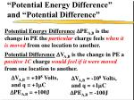 potential energy difference and potential difference