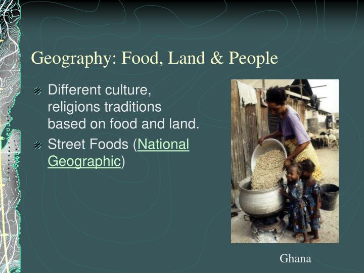 Geography: Food, Land & People